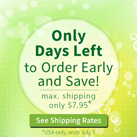 Only Days Left to Order Early and Save!