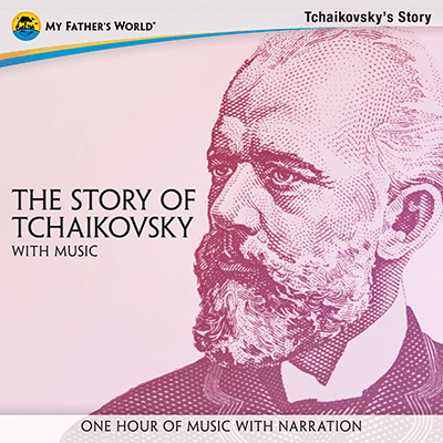 The Story of Tchaikovsky with