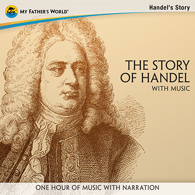 The Story of Handel with Music