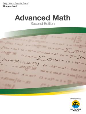 Advanced Mathematics, Daily Lesson Plans for Saxon 2nd Ed