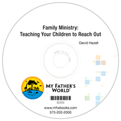 Family Ministry: Teaching Your